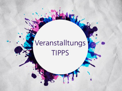 Veranstalltungs-TIPPS
