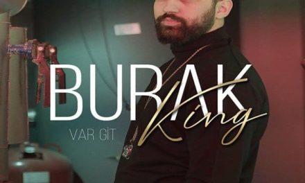 Burak King – Var Git