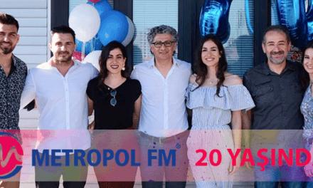 METROPOL FM 20 YAŞINDA!
