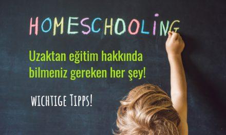 Tipps zum Home Schooling – Başarılı evde öğrenme için önemli tavsiyeler