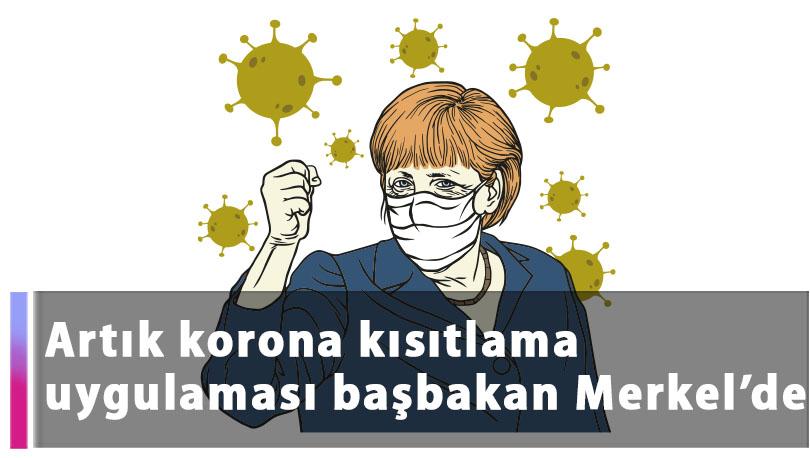 """Artık korona kısıtlama uygulaması başbakan Merkel'de """"Corona-Notbremse"""" Yasası Bundesrat'tan da geçti"""