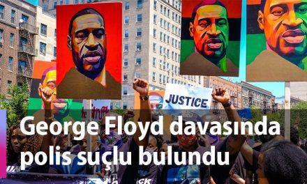 George Floyd davasında polis suçlu bulundu