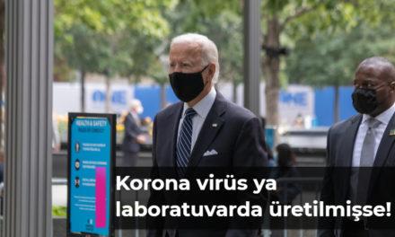 Korona virüs ya laboratuvarda üretilmişse!