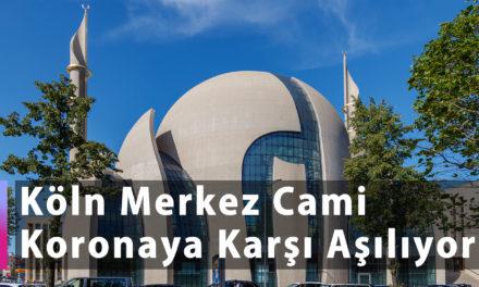 Köln Merkez Cami Koronaya Karşı Aşılıyor