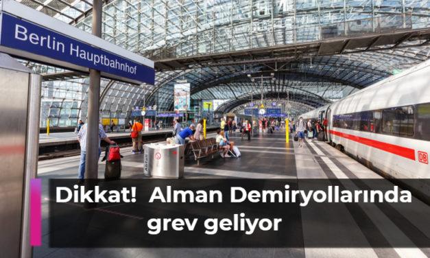 Deutsche Bahn – Alman Demiryollarında grev geliyor