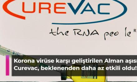 Korona virüse karşı geliştirilen Alman aşısı Curevac, beklenenden daha az etkili oldu!
