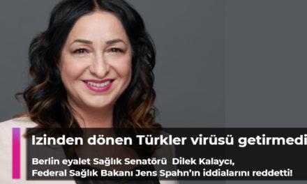 Berlin eyalet Sağlık Senatörü Kalaycı, Federal Sağlık Bakanı Spahn'ın iddialarını reddetti!