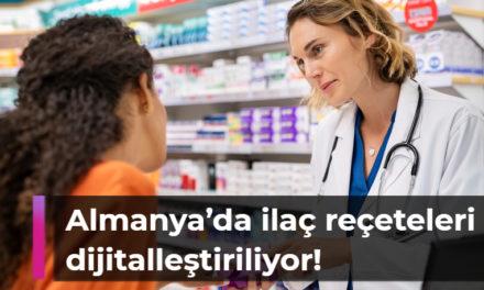 Almanya'da ilaç reçeteleri dijitalleştiriliyor!