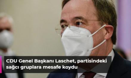 CDU Genel Başkanı Laschet, partisindeki sağcı gruplara mesafe koydu