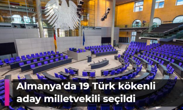 Almanya'da yapılan genel seçimde, 19 Türk asıllı aday, milletvekili olarak Federal Meclise (Bundestag) girmeye hak kazandı